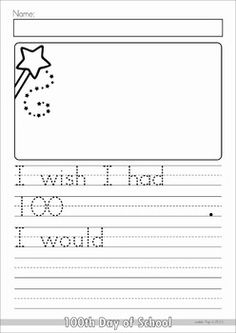 Day of School No Prep packet for Kindergarten. A page from the unit: writing prompt - I wish I had 100 . I Day of School No Prep packet for Kindergarten. A page from the unit: writing prompt - I wish I had 100 . 100 Days Of School, School Holidays, Prep School, Kindergarten Writing, Writing Activities, Literacy, 100s Day, 100 Day Celebration, 1st Grade Writing