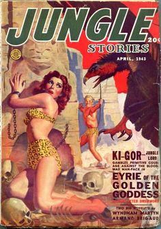 "Jungle Stories, April 1943. Cover art: George Gross. #georgegross  ""Ki-Gor: Jungle Lord gambles primitive courage against the blood-mad man-pack"".  Cover was reused for 'Jungle Stories', Summer 1950 issue: ""The Beast-Gods of Atlantis"".  Ki-Gor: Jungle Lord pits Congo cunning against the most ancient Evil on earth.  http://www.pulpmags.org/jungle_stories_page.html"