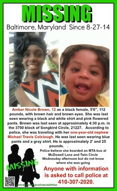 Amber Nicole Brown along with her one-year-old nephew Michael Travis Colclough are missing, Baltimore, Maryland. Missing Child, Missing Persons, Amber Alert, People In Need, Prayer Board, Faith In Humanity, Have Time, Helping Others, True Stories