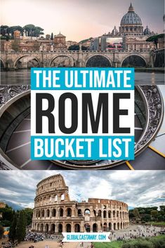 Get your wanderlust up with this ultimate Rome bucket list. Join me on a visual trip around the very best landmarks in Eternal City and be inspired to create your own bucket list of adventures | Things to see in Rome | Rome attractions | highlights in Rome #globalcastaway