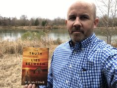 """""""Dwight"""" McComb, physician and author of clean fiction, including """"The Truth That Lies Between."""