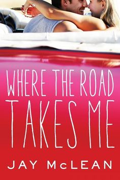 Where The Road Takes Me by Jay McLean | HOT LIST: 19 HOT Romance Book Releases You Need To Know About