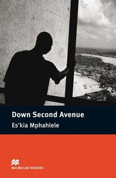 Down Second Avenue / Ezequiel Mphalele ; retold by F.H. Cornish. MacMillan Heinemann, 2011