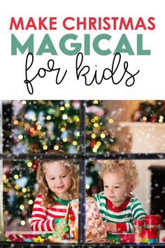 The post has TONS of ideas for how to magic Christmas magical for your kids. Most of them are pretty simple too- it's the little things that make the biggest memories. #christmastraditions