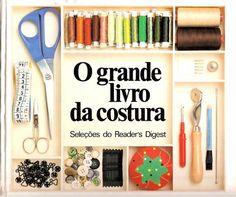O Grande Livro da Costura foi criar para iniciantes da costura e até para quem deseja se tornar profissional de corte costura.