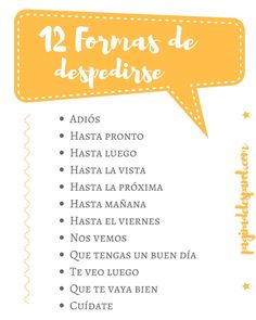 #despedirse en español, by @paginaespanol ✿ Spanish Learning/ Teaching Spanish / Spanish Language / Spanish vocabulary / Spoken Spanish / More fun Spanish Resources at http://espanolautomatico.com ✿ Share it with people who are serious about learning Spanish!