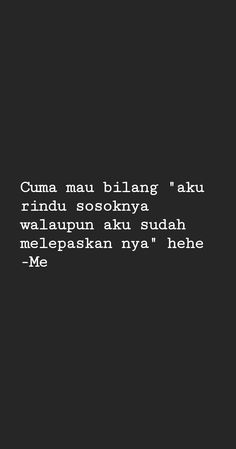 Text Quotes, Qoutes, Quotes Galau, Doa, Daily Quotes, Cards Against Humanity, Wallpaper, Random, Quotations