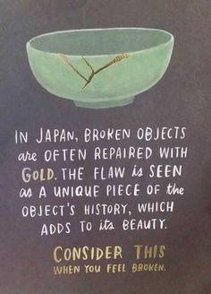 Consider this when you feel broken