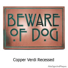 Beware of Dog security sign with a Craftsman Stickley style font. Don't let your signage clash with the look of your home! We can help! Proudly made in the USA by Atlas Signs and Plaques