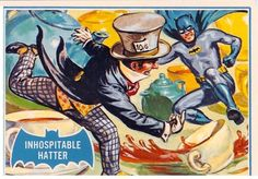 SILVER AGE SHINDIG1966 THE YEAR OF THE BATVisions Of Topps Batman Trading CardsCirca 1966Inhospitable Hatter