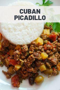 Cuban Picadillo Recipe - The Best Cuban Recipes Cuban Dishes, Spanish Dishes, Beef Dishes, Spanish Food, Mexican Food Recipes, Dinner Recipes, Ethnic Recipes, Latin Food Recipes, Sushi Recipes