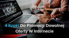 4 Kroki Do Promocji Dowolnej Oferty W Internecie: http://blog.przyciagajacymarketing.pl/4-kroki-do-promocji-dowolnej-oferty-w-internecie/