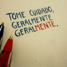 Geralmente geral mente... Some Quotes, Best Quotes, Cool Phrases, Oh My Heart, Truth Hurts, How I Feel, Sentences, Lonely, Texts