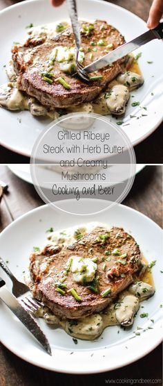 Grilled Ribeye Steak with Herb Butter and Creamy Mushrooms is a hearty, comforting and delicious weekend grilling recipe!   www.cookingandbeer.com