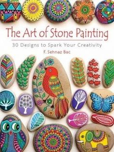 The Art of Stone Painting: 30 Designs to Spark Your Creativity on fishobpond