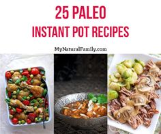 Instant Pots are a little confusing to use if you don't have an exact recipe to follow. I have 25 Paleo Instant Pot Pressure Cooker recipes to share.