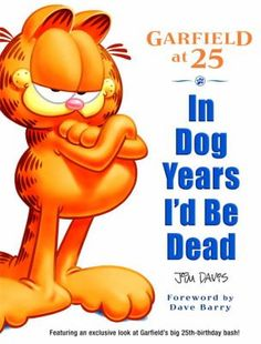In Dog Years I'd Be Dead by Davis, Jim