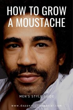 Mustaches are starting to creep back into stylistic acceptability. Tips on how to grow a mustache and ease into it. Mustache Grooming, Beard No Mustache, Men's Grooming, How To Grow Moustache, Growing A Mustache, Beard Trimming Styles, Trimming Your Beard, Beard Styles, Vitamins For Beard Growth