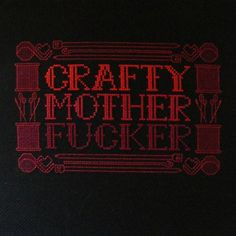 MATURE Crafty Mother F Cross Stitch by hardcorestitchcorps, $5.00