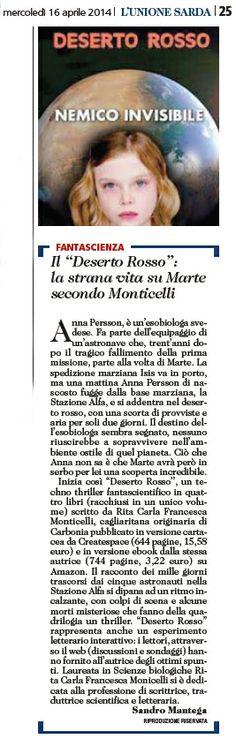 """Il """"Deserto rosso"""": la strana vita su Marte secondo Monticelli --- L'Unione Sarda, 16 aprile 2014, sezione Cultura, pagina 25. #DesertoRosso"""