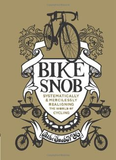 We got this book for our birthday last year.  Apparently someone thinks we are a bike snob! :) It was actually funny and very useful.  Hook your friend up. Bike Snob: Systematically & Mercilessly Realigning the World of Cycling by Christopher Koelle, http://www.amazon.com/dp/0811869989/ref=cm_sw_r_pi_dp_lHYIpb0HZZFE1/185-1537971-4191321