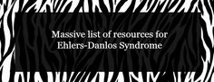 spoonsandstripes: What is Ehlers-Danlos Syndrome (EDS) and could I have it?When to suspect EDS (in plain English!)So you think you have EDS (good overview of symptoms associated wtih EDS)Symptoms and associated conditions of EDS hypermobility type (many will apply to other types as well). This is a great resource, especially if you are new to EDS. It is written in plain English, and all the conditions are explainedGetting diagnosed/dealing with doctorsBeighton scale (note a positive beighton…