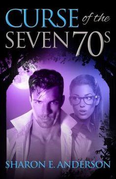 Sharon E. Anderson - Curse of the Seven 70s