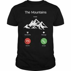 Die Berge Rufen T-shirt This t-shirt is Made To Order, one by one printed so we can control the quality. T Shirt Designs, Custom T, Custom Shirts, Funny Shirts, Tee Shirts, Shirt Hoodies, Looks Cool, Just For You, Mens Tops