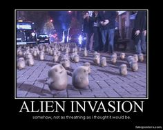 This is one alien invasion I was strangely okay with. I mean, if they were going to delete us, that is bad.  But the original plan was just to help 10,000 overweight people lose weight...We save a species and America gets healthy!