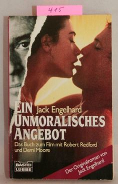 Ein unmoralisches Angebot von Jack Engelhard   (415)