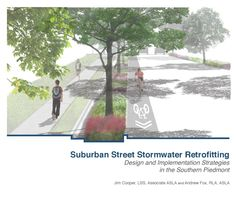 Suburban Street Stormwater Retrofitting  The purpose of this guidebook is to provide an overview of design and implementation strategies for stormwater retrofitting within suburban street rights-of-way.  Street stormwater retrofitting is a Green Street design approach that embraces low impact development (LID) principles to treat stormwater runoff within the paved areas of existing roadways.  In essence, Green Streets function as machines that mitigate the potentially harmful effects to ...