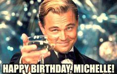 best happy birthday Michelle meme