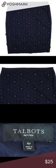 """New TALBOTS Navy Blue Floral Eyelet Pencil Skirt NWOT. This new navy blue floral eyelet pencil skirt from Talbots features a subtle floral design with gold ornate beads to give it the look of a daisy flower design. Features a zip up closure and is fully lined. Made of 100% cotton. Measures: waist: 29"""", hips: 38"""", total length: 21"""" Talbots Skirts Pencil"""