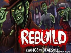Rebuild: Gangs Of Deadsville  Android Game - playslack.com , strive to endure and make a whole society winning municipalities from living-deads in this game created  by Northway games. The important characters are leaving Seattle after it's been overtaken by living-deads and journey the northwest of the US and Canada. They find citizens who need support returning their dwellings and regenerate person bodies. Each character has their own tale, distinct duties and abilities. They can do a…