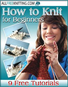How to knit for beginners 9 free tutorials