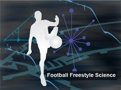 See the science behind freestyle football Science, Football, Soccer, American Football, Flag, Science Comics, Soccer Ball