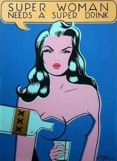 "Comic Girls Say.""Super Woman needs a super drink "" - Top-Trends Art Pop, Pop Art Vector, Comics Vintage, Vintage Humor, Vintage Posters, Oui Oui, Comics Girls, Supergirl, Just In Case"