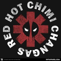 a4665a248cb Deadpool T-Shirt by Jay Hai aka javiclodo. Red Hot Chimi Changas is a Red  Hot Chili Peppers parody t-shirt for Deadpool fans.