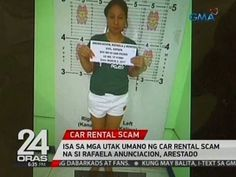 24 Oras: Isa sa mga utak umano ng car rental scam na si Rafaela Anunciacion, arestado - WATCH VIDEO HERE -> http://philippinesonline.info/aldub/24-oras-isa-sa-mga-utak-umano-ng-car-rental-scam-na-si-rafaela-anunciacion-arestado/   24 Oras is GMA Network's flagship newscast, anchored by Mike Enriquez, Mel Tiangco and Vicky Morales. It airs on GMA-7 Mondays to Fridays at 6:30 PM (PHL Time) and on weekends at 5:30 PM. For more videos from 24 Oras, visit  Subscribe to the GMA