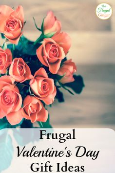 Surprise your special someone with these frugal Valentine's Day gift ideas. Perfect for any budget!