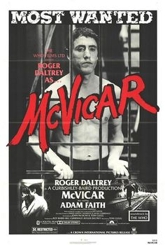 McVicar (1980) Stars: Roger Daltrey, Adam Faith, Cheryl Campbell, Billy Murray, Steven Berkoff ~ Director: Tom Clegg