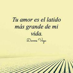 Tu amor es el latido más grande de mi vida ♡ #amor #love #latido