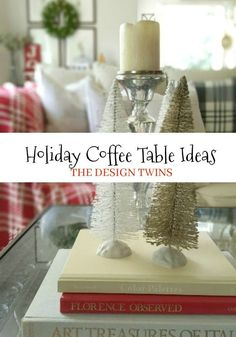 Holiday Coffee Table: Essential Decor Elements - We share styling details to create the perfect festive holiday table Simple Coffee Table, Coffee Table Styling, Coffee Table Accessories, Outdoor Christmas Decorations, Diy Christmas, Home Decor Inspiration, Decor Ideas, Holiday Festival, Diy Home Decor