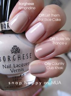 """Nude Nail Polishes  (#Borghese """"Almondine"""" #OPI """"Let Them Eat Rice Cake"""" #OPI Tickle My France-y #Orly Country Club Khaki)"""