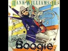 """▶ Hank Williams JR - """"Honky Tonk Women"""" [From the album 'Born To Boogie 1987] Randall Hank Williams (born May 26, 1949), better known as Hank Williams, Jr. and Bocephus, is an American country singer-songwriter and musician. His musical style is often considered a blend of Southern rock, blues, and traditional country. He is the son of legendary country music singer Hank Williams."""