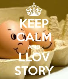 KEEP CALM AND LLOV STORY