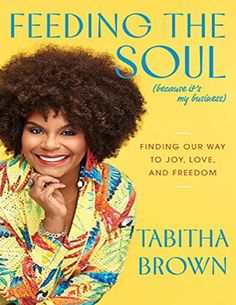 📖 Feeding The Soul (because it's my business): Finding Our Way To Joy, Love, And Freedom Inspirational Life Lessons, Inspirational Quotes, Earth Book, Life Changing Books, Book Club Books, Book Nerd, Ebook Pdf, Free Ebooks, Autos
