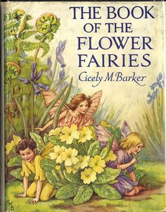 The book of the flower fairies ❤•♥.•:*´¨`*:•♥•❤ Cicely M Barker.   Also - see my Cicely M. Barker Board - Judy