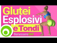 Glutei Esplosivi: Tondi, Alti e Tonici - YouTube