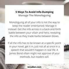Manage The Monologuing. Taken from the #blog post, 5 Ways To Avoid Info-Dumping. #wednesdaywisdom #writers #writingcommunity #writingtruths #writingtips #writersofinstagram #authorsofinstagram #writerscafe #writingproblems #writingadvice Weird Town, Writing Problems, Becoming A Writer, Wednesday Wisdom, Writing Advice, Monologues, What Happens When You, Stick It Out, 5 Ways